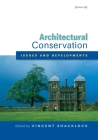Architectural Conservation: Issues and Developments: A Special Issue of the Journal of Architectural Conservation Cover Image