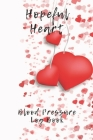 Hopeful Heart Blood Pressure Log Book: 6X9 Inch 110 Pages Heart Health Monitor And Fitness Tracker Cover Image