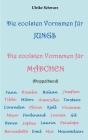 Die coolsten Vornamen für Jungs / Die coolsten Vornamen für Mädchen: Doppelband: Mit mehr als 7000 Einträgen Cover Image