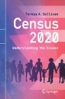 Census 2020: Understanding the Issues Cover Image