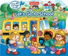 Fisher-Price Little People Let's Go to School Cover Image