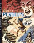 The Adventures of Perseus: A Graphic Retelling (Ancient Myths) Cover Image