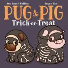 Pug & Pig Trick-Or-Treat Cover Image