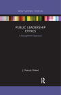 Public Leadership Ethics: A Management Approach Cover Image