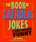 The Book of Catholic Jokes Cover Image