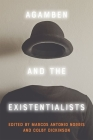 Agamben and the Existentialists Cover Image