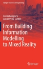 From Building Information Modelling to Mixed Reality (Springer Tracts in Civil Engineering) Cover Image