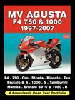 Mv Agusta F4 750 & 1000 1997-2007 - Road Test Portfolio Cover Image