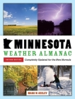 Minnesota Weather Almanac: Second Edition, Completely Updated for the New Normals Cover Image