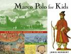 Marco Polo for Kids: His Marvelous Journey to China, 21 Activities (For Kids series) Cover Image