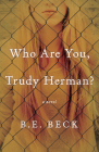 Who Are You, Trudy Herman? Cover Image