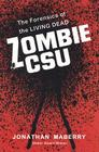 Zombie CSU: The Forensics of the Living Dead Cover Image