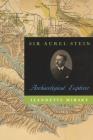 Sir Aurel Stein: Archaeological Explorer Cover Image