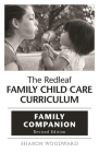 The Redleaf Family Child Care Curriculum Family Companion Cover Image
