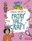 Once Upon a Fairy Tale Craft Cover Image