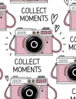 Photo Album for Special Moments: Collect Moments, Photo Album 8,5 x 11, Cute and Funny Photo Book, For Memories Cover Image