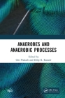 Anaerobes and Anaerobic Processes Cover Image
