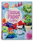 Tissue Paper Crafts [With String, Wire, Bead Eyes, Punch-Out Birdcage and Stencils and Glue and Paper] Cover Image