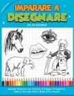 Imparare a Disegnare in 30 Giorni: Manuale Illustrato con Tecniche di Disegno, Prospettive, Ombre, Parti del Volto e Molto Altro Ancora! How to draw ( Cover Image