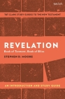 Revelation: An Introduction and Study Guide: Book of Torment, Book of Bliss (T&t Clark's Study Guides to the New Testament) Cover Image