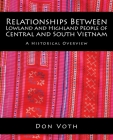 Relationships Between Lowland and Highland People of Central and South Vietnam: A Historical Overview Cover Image