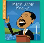 Martin Luther King, Jr. (My Itty-Bitty Bio) Cover Image