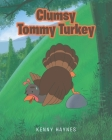 Clumsy Tommy Turkey Cover Image