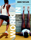 Work in: The Athlete's Plan for Real Recovery and Winning Results Cover Image