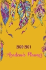 2020-2021 Academic Planner: 2 Year Pocket Calendar Schedule 24 Months and Weekly Planner Organizer with Holidays (Feathers Ethnic) Cover Image