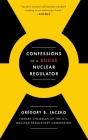 Confessions of a Rogue Nuclear Regulator Cover Image