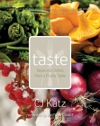 Taste: Seasonal Dishes from a Prairie Table (Trade Books Based in Scholarship #33) Cover Image