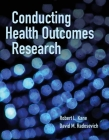 Conducting Health Outcomes Research Cover Image
