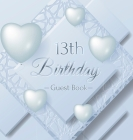 13th Birthday Guest Book: Ice Sheet, Frozen Cover Theme, Best Wishes from Family and Friends to Write in, Guests Sign in for Party, Gift Log, Ha Cover Image