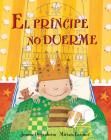 El Principe No Duerme = The Prince's Bedtime Cover Image