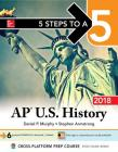 5 Steps to a 5: AP U.S. History 2018, Edition Cover Image