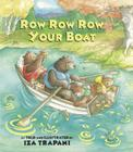 Row Row Row Your Boat (Iza Trapani's Extended Nursery Rhymes) Cover Image