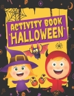 Activity Book Halloween For Kids Ages 4 - 12, Trick or Treat: A Funny & Scary Games & Activities For Halloween Holiday - Coloring pages, Dot to dot, M Cover Image