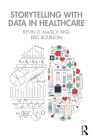 Storytelling with Data in Healthcare Cover Image