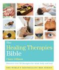 The Healing Therapies Bible: Discover Over 50 Therapies for Mind, Body and Soul Cover Image