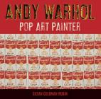 Andy Warhol: Pop Art Painter Cover Image