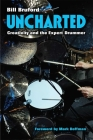 Uncharted: Creativity and the Expert Drummer (Tracking Pop) Cover Image