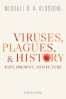 Viruses, Plagues, and History: Past, Present, and Future Cover Image