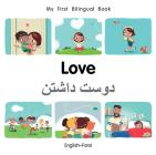 My First Bilingual Book–Love (English–Farsi) Cover Image