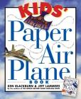 Kids' Paper Airplane Book (Paper Airplanes) Cover Image