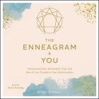 The Enneagram & You: Understand Your Personality Type and How It Can Transform Your Relationships Cover Image