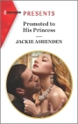 Promoted to His Princess: An Uplifting International Romance Cover Image