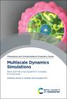 Multiscale Dynamics Simulations: Nano and Nano-Bio Systems in Complex Environments Cover Image