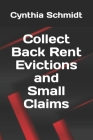 Collect Back Rent Evictions and Small Claims Cover Image