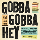 Gobba Gobba Hey: A Gob Cookbook Cover Image