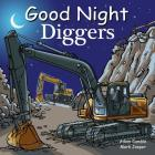 Good Night Diggers (Good Night Our World) Cover Image